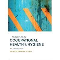 Principles of Occupational Health & Hygiene: An Introduction