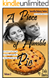 A Piece of Humble Pie: Sweetlin Bakery Series Volume 2 Christian Boxed Set (Sweetlin Bakery Boxset)