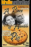 A Piece of Humble Pie: Sweetlin Bakery Series Volume 2 Christian Boxed Set (Sweetlin Bakery Boxset)