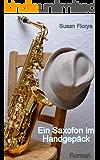 Ein Saxofon im Handgepäck