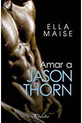Amar a Jason Thorn (Spanish Edition) Kindle Edition