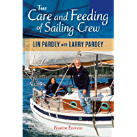 The Care and Feeding of Sailing Crew, 4th Edition