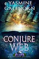 Conjure Web: A Paranormal Women's Fiction Novel (Moonshadow Bay Book 3) Kindle Edition