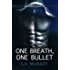 One Breath, One Bullet: The Borders War #1