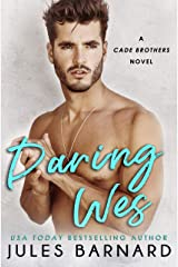 Daring Wes (Cade Brothers Book 2) Kindle Edition