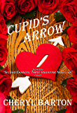 Cupid's Arrow (Second Chances Book 2)