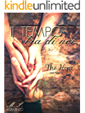 Il tempo tra di noi: (The Hope Series Vol.1 e Vol.2)