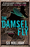 The Damselfly: A gripping and unnerving crime thriller (English Edition)
