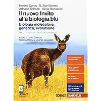 Il nuovo invito alla biologia.blu. Biologia molecolare, genetica, evoluzione. Per le Scuole superiori. Con Contenuto digitale (fornito elettronicamente)