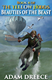 Beauties of the Beast (The Yellow Hoods, 4): Steampunk meets Fairy Tale