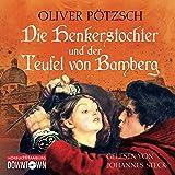 Die Henkerstochter und der Teufel von Bamberg: 6 CDs (Die Henkerstochter-Saga, Band 5)