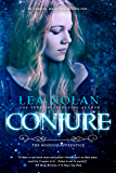 Conjure (Hoodoo Apprentice Book 1)