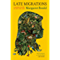 Late Migrations: A Natural History of Love and Loss