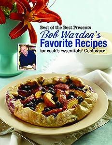 Bob Warden's Favorite Recipes Cookbook (Best of the Best Presents)
