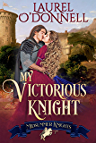 My Victorious Knight (Midsummer Knights Book 5)