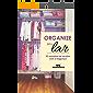 Organize seu Lar: 52 maneiras de acabar com a bagunça