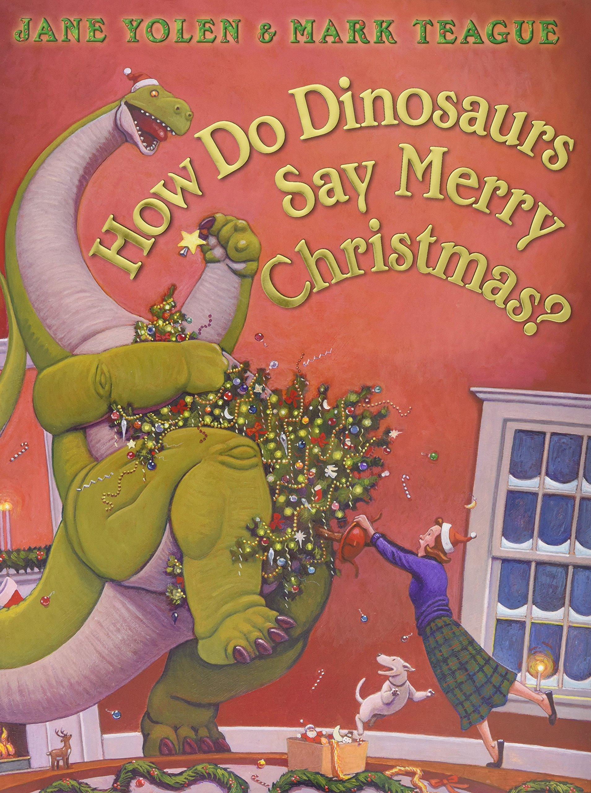 How Do You Say Merry Christmas.Amazon Com How Do Dinosaurs Say Merry Christmas