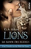 Im Bann des Rudels: Eine Novelle aus der Welt der Lions (German Edition)