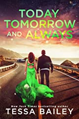 Today Tomorrow and Always (Phenomenal Fate Series Book 3) Kindle Edition