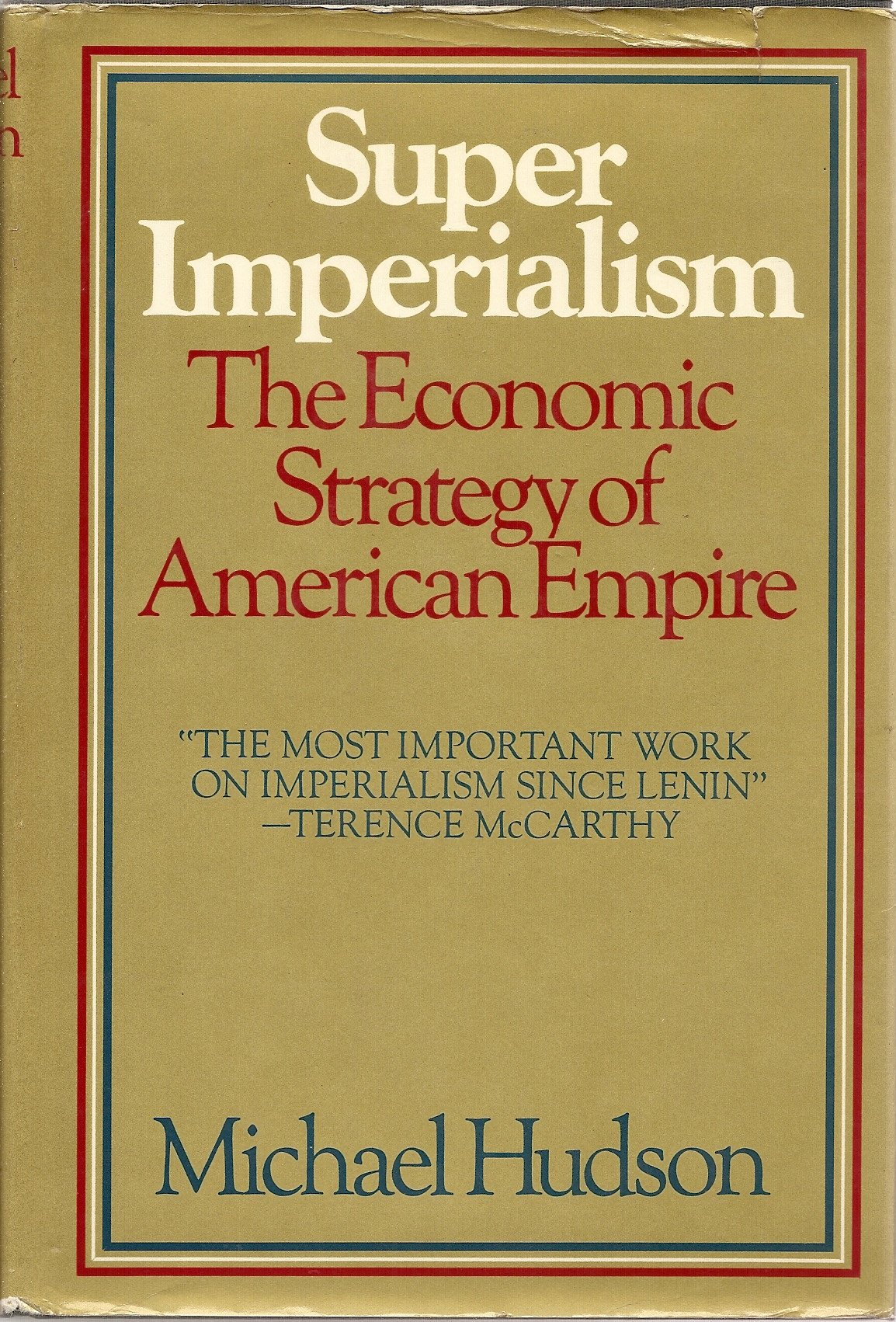 Image result for Super Imperialism: The Economic Strategy of American Empire