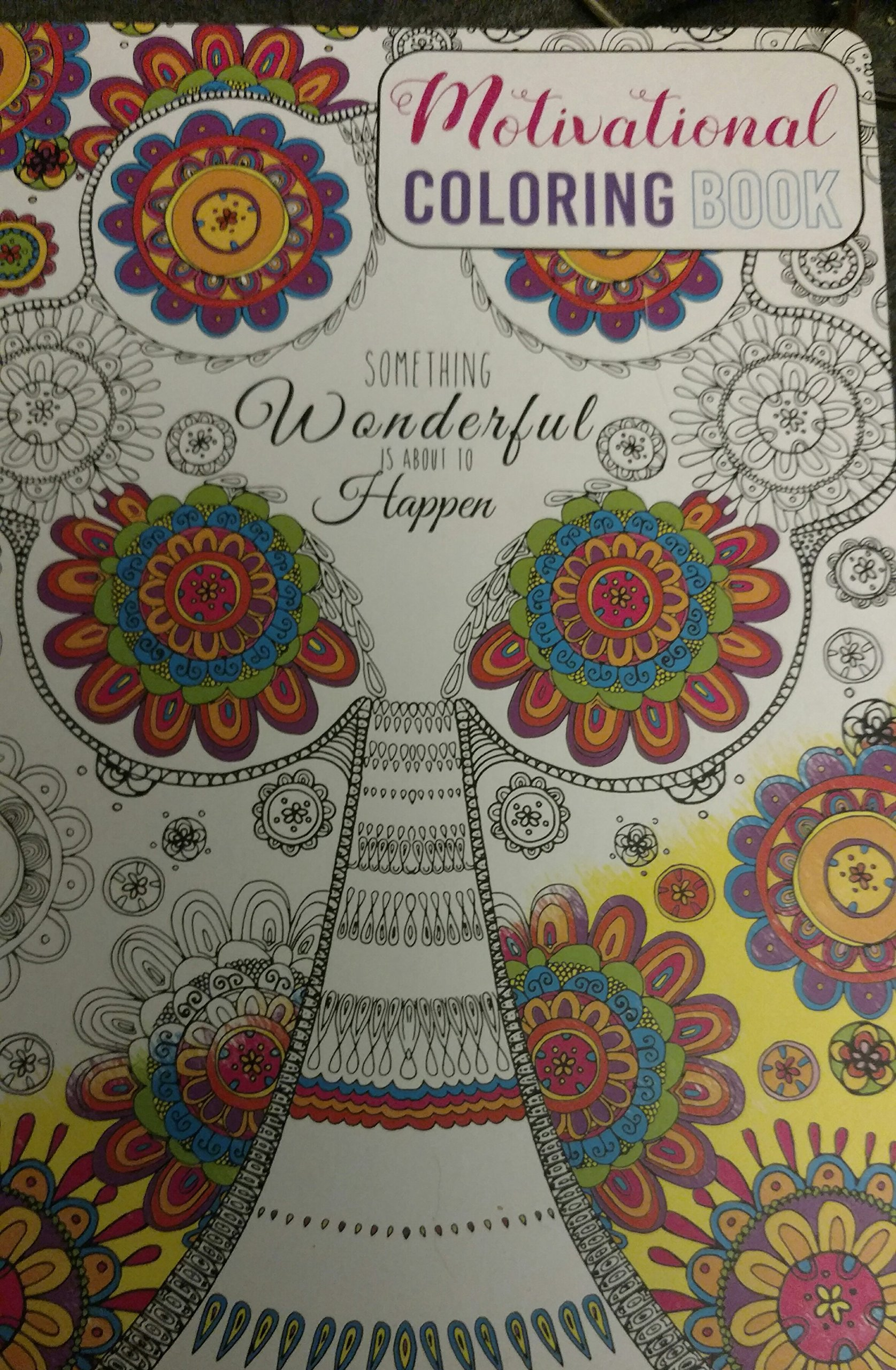 - Motivational Coloring Book, Something Wonderful Is About To Happen
