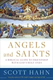 Angels and Saints: A Biblical Guide to Friendship