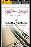 Contro Corrente: Saggi contro la deriva antropologica. Vol. 4 (IperUrania 12)