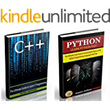 C++: The Ultimate Crash Course to Learning the Basics of C++ and Python Programming Language(C++ for beginners, c programming, JAVA) (Programming, computer language, coding, web developing Book 1)