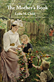The Mother's Book (Illustrated)