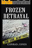 Frozen Betrayal (Detective Alec Ramsay Series Book 4)