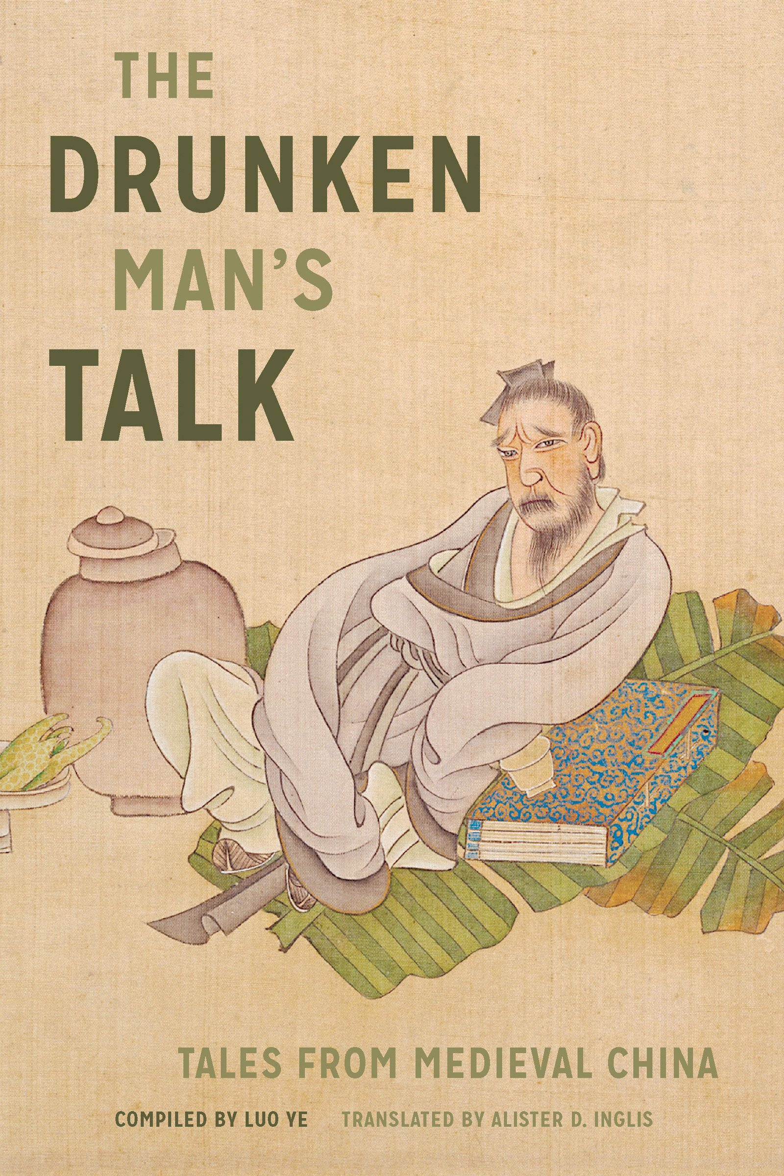 The Drunken Man's Talk: Tales from Medieval China pdf