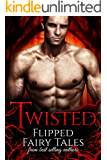 Twisted: Flipped Fairy Tales (English Edition)