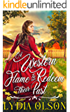 A Western Flame to Redeem their Past: A Western Historical Romance Book