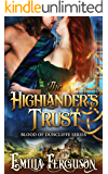 The Highlander's Trust (Blood of Duncliffe Series) (A Medieval Scottish Romance Story) (English Edition)