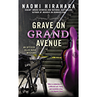 Grave on Grand Avenue (An Officer Ellie Rush Mystery Book 2) (English Edition)