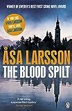 The Blood Spilt (Rebecka Martinsson 2)