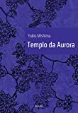 Templo da Aurora - Volume 3