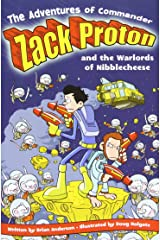 The Adventures of Commander Zack Proton and the Warlords of Nibblecheese (2) Paperback