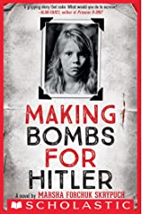Making Bombs for Hitler Kindle Edition