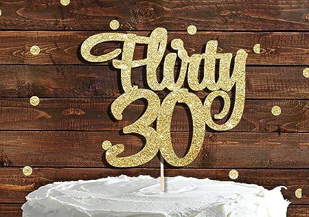 FLIRTY 30 - Decoración para tarta con purpurina dorada, 30 ...