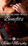 His Secretary with Benefits