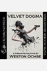 Velvet Dogma Audible Audiobook