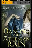 Dancing in the Athenian Rain