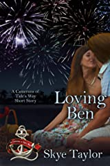 Loving Ben (The Camerons of Tide's Way) Kindle Edition