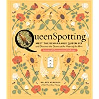 QueenSpotting: Meet the Remarkable Queen Bee and Discover the Drama at the Heart of the Hive; Includes 48 Queenspotting…