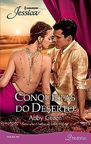 Conquistas do deserto (Harlequin Jessica Livro 291)
