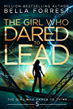 The Girl Who Dared to Think 5: The Girl Who Dared to Lead (English Edition)