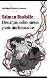 Dos años, ocho meses y veintiocho noches (Spanish Edition)