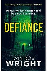 Defiance: An Apocalyptic Horror Novel (Hell on Earth Book 4) Kindle Edition