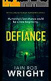 Defiance: An Apocalyptic Horror Novel (Hell on Earth Book 4)